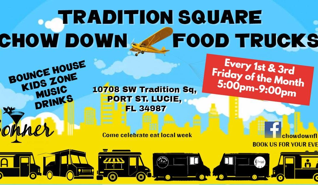 CHOW DOWN FOOD TRUCKS @ TRADITION SQUARE
