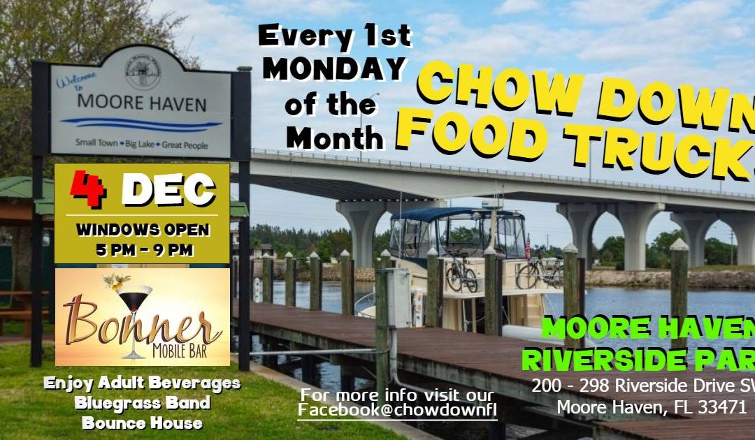 Chow Down Food Trucks – Moore Haven Riverside Park